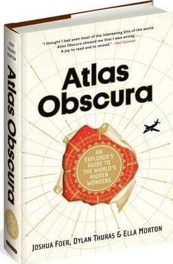 Atlas Obscura : An Explorer's Guide to the World's Most Unusual Places thumbnail
