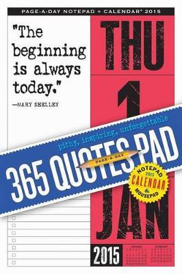 365 Quotes PageADay Notepad and 2015 Calendar Workman Publishing