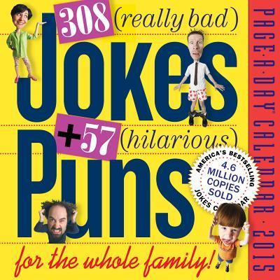 308 Really Bad Jokes + 57 Hilarious Puns Page-A-Day Calender