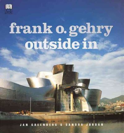 Frank O. Gehry Outside in