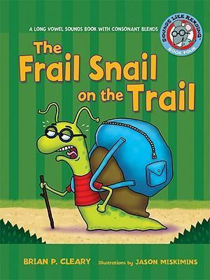 The Frail Snail on the Trail Long Vowel Sounds