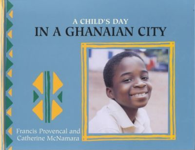A Child's Day in a Ghanaian City
