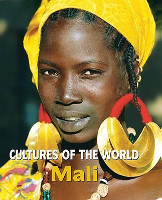 Cultures of the World Mali