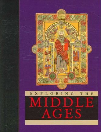 Exploring the Middle Ages