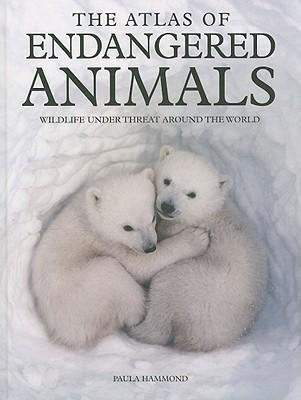 The Atlas of Endangered Animals