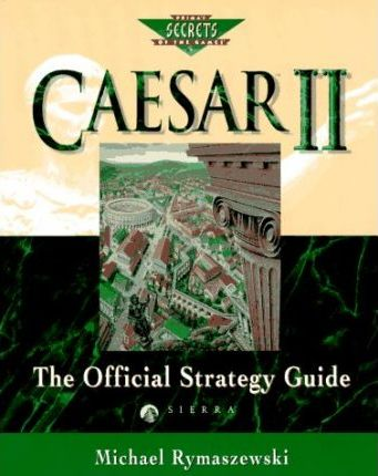 Caesar II  The Official Strategy Guide