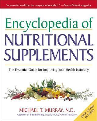Encylopedia Of Nutritional Supplements