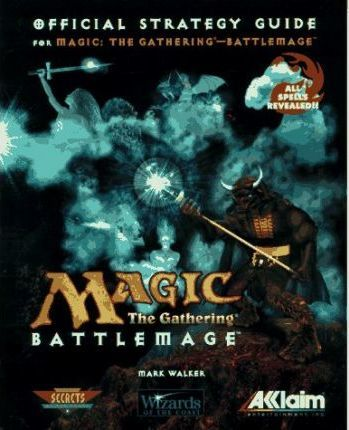 Magic - The Gathering Battlemage - Strategy Guide