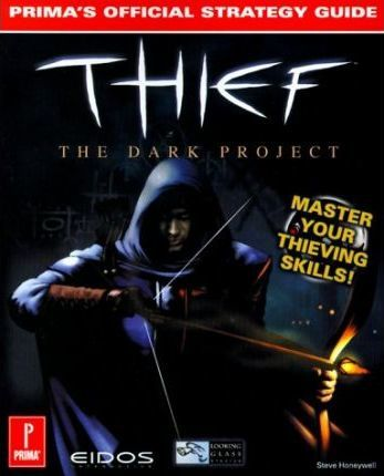 Thief: The Dark Project Strategy Guide
