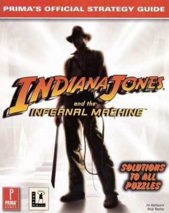 Indiana Jones and the Infernal Machine: Strategy Guide