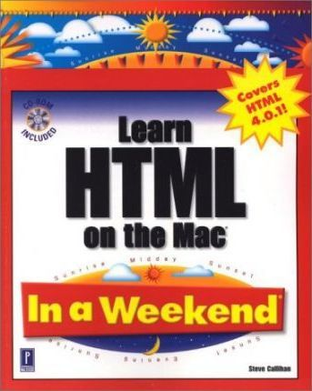 Learn HTML on the Mac in a Weekend