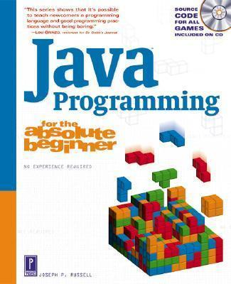 Java Programming for the Absolute Beginner