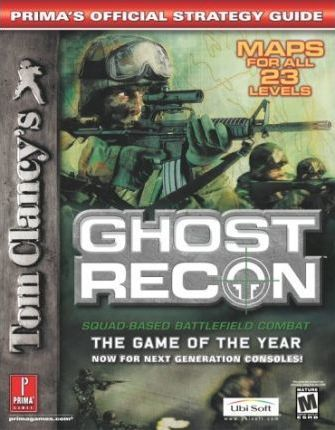 Tom Clancy's Ghost Recon: Playstation 2 and Game Cube: Official Strategy Guide