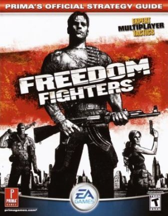 Freedom - Soldiers of Liberty: Official Strategy Guide