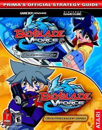 Beyblade Vforce: Prima's Official Strategy Guide