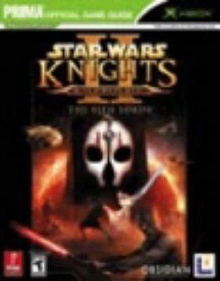 Star Wars: Knights of the Old Republic II: the Sith Wars: the Official Strategy Guide