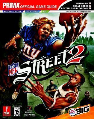 NFL Street 2: Prima's Official Game Guide
