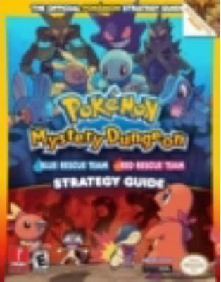 Pokemon Mysterious Dungeon: The Official Strategy Guide