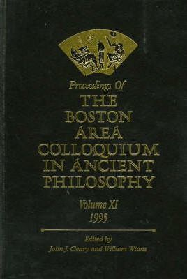 Proceedings of the Boston Area Colloquium in Ancient Philosophy: v. 11