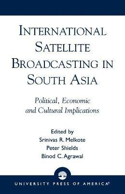 International Satellite Broadcasting in South Asia