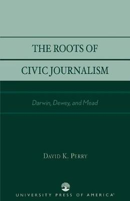 The Roots of Civic Journalism