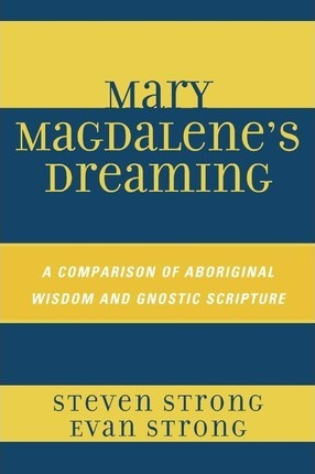Mary Magdalene's Dreaming