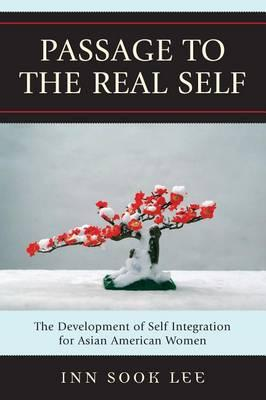 Passage to the Real Self
