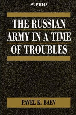 The Russian Army in a Time of Troubles