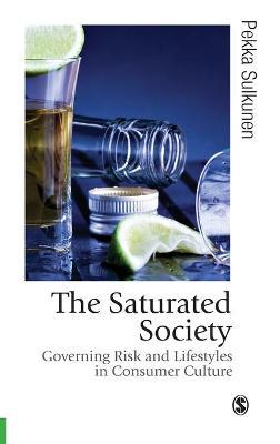 The Saturated Society