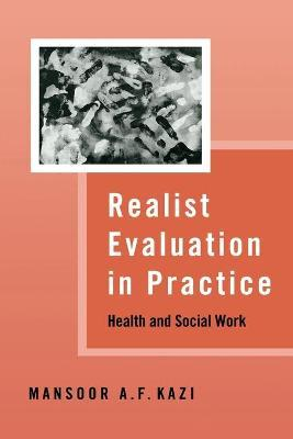Realist Evaluation in Practice: Health and Social Work