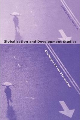 Globalization and Development Studies: Challenges for the 21st Century