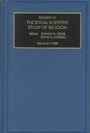 Research in the Social Scientific Study of Religion: v. 9