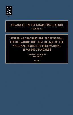 Assessing Teachers for Professional Certification