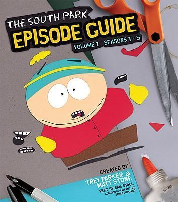 The South Park Episode Guide: Seasons 1-5 Volume 1