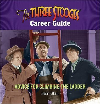 The Three Stooges Career Guide