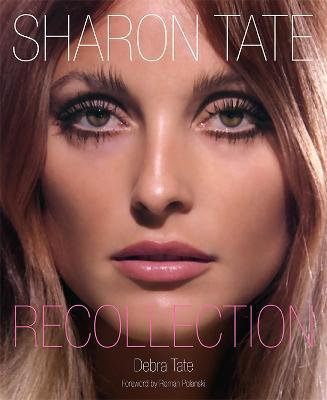 Sharon Tate : Recollection