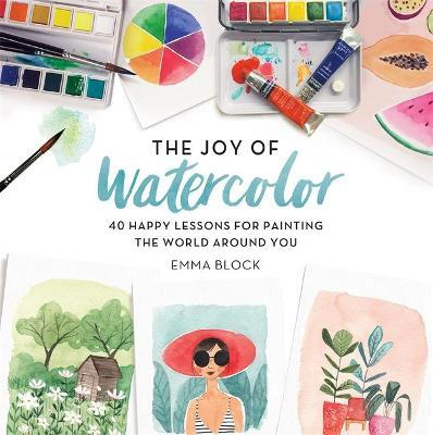 The Joy of Watercolor Cover Image
