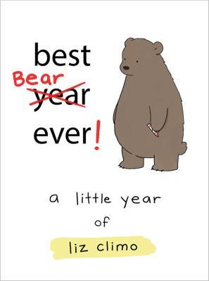 best bear ever liz climo 9780762463626