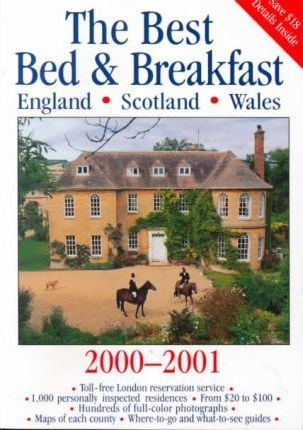 The Best Bed & Breakfast in England, Scotland & Wales 2000-2001