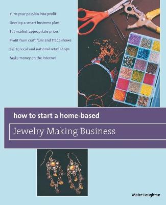 How to Start a Home-Based Jewelry Making Business : Maire