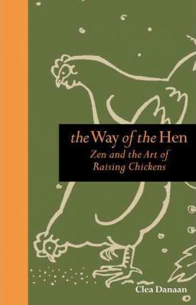 The Way of the Hen