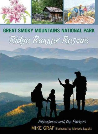 Great Smoky Mountains National Park Ridge Runner Rescue