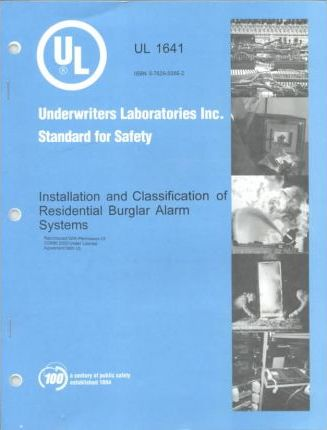 Installation and Classification of Residential Burglar Alarm Systems