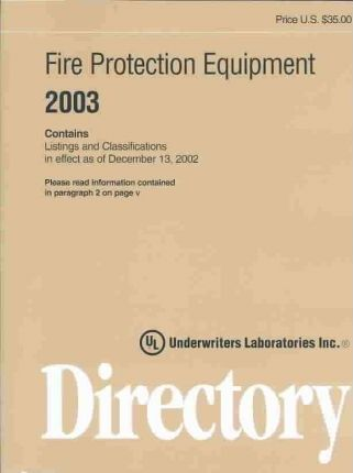 Fire Protection Equipment Directory 2003