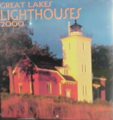 Great Lakes Lighthouses 2000 Calendar