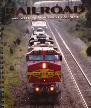 Railroad Weekly 2000 Calendar