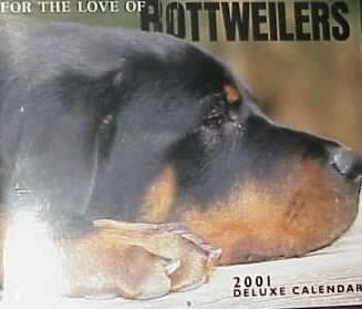 For the Love of Rottweilers 2001 Calendar
