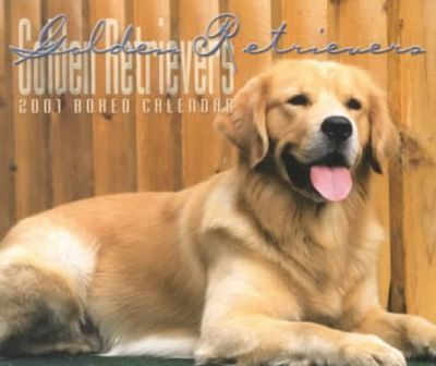 Golden Retrievers 2001 Calendar