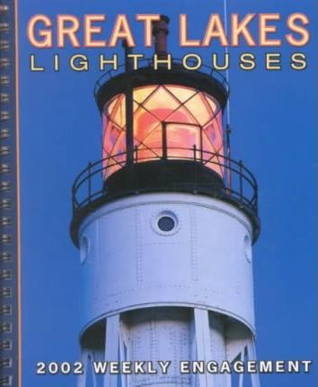 Great Lakes Lighthouses: 2002