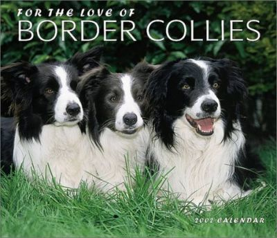 For the Love of Border Collies: 2002